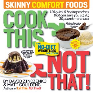 Cook This, Not That! Skinny Comfort Foods Cover